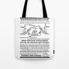 in the arena Tote Bag