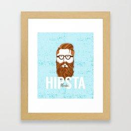 Hipsta Please Framed Art Print