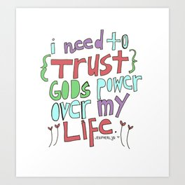 I need to Trust. Art Print