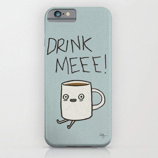 Drink Me Coffee iPhone & iPod Case