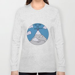 You Are My Everest Long Sleeve T-shirt