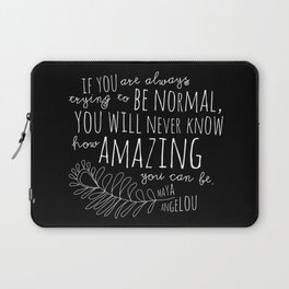 Inspirational Art Print // Maya Angelou Quote // How Amazing You Can Be Typographic Print // Modern Laptop Sleeve