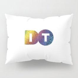 Just Do it Pillow Sham
