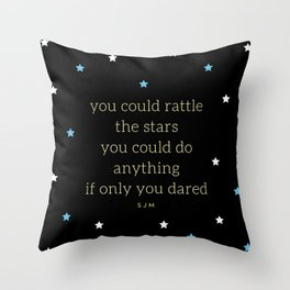 You Could Rattle The Stars - 2 Throw Pillow