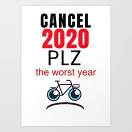 2020 Cancel Art Print