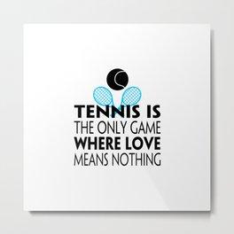 Tennis Game Love | Gift Idea Metal Print