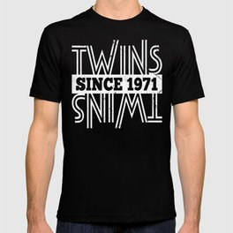 Twins-Since-1971---46th-Birthday-Gifts T-shirt