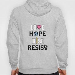 Love, Hope, Rise, Resist Hoody