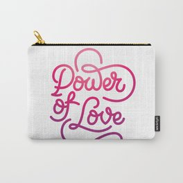 Power of Love hand made lettering motivational quote in original calligraphic style Carry-All Pouch