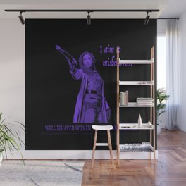 I Aim To Misbehave (Purple) Wall Mural