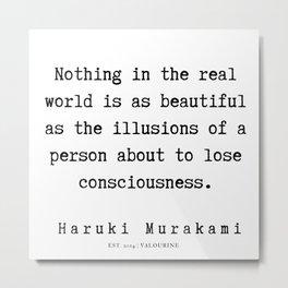 95  |  Haruki Murakami Quotes | 190811 Metal Print