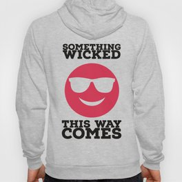 Something Wicked This Way Comes - Badass Shakespeare Hoody