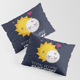 Total eclipse of my heart Pillow Sham