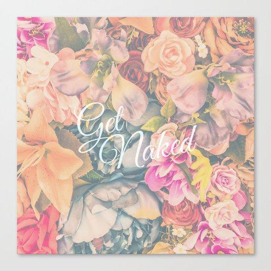 Get Naked Floral Canvas Print