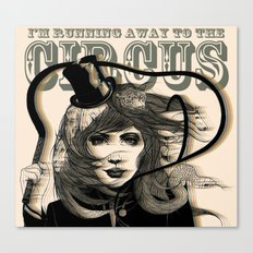 I'm Running Away to the Circus Canvas Print