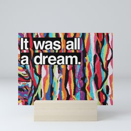 """It Was All A Dream"" Biggie Smalls Inspired Hip Hop Design Mini Art Print"