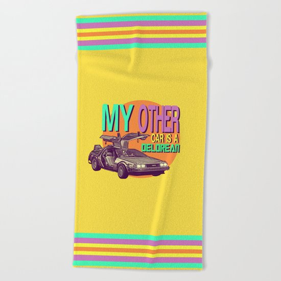 My Other Car Is A Delorean  |  Time Machine Beach Towel