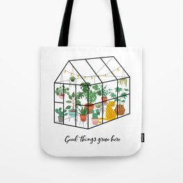 Good Things Grow Here Illustrated Quote Tote Bag