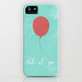 LET IT GO - RED BALLOON iPhone Case
