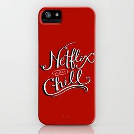 Netflix & Chill iPhone Case