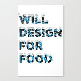 will design Canvas Print