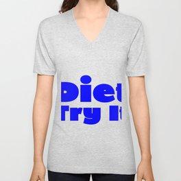 Diet Try It Blue Unisex V-Neck