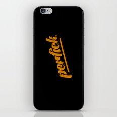 Perfick. iPhone & iPod Skin