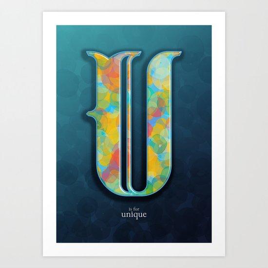 U is for Unique Art Print