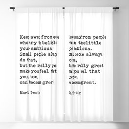 Keep Away From People Who Try To Belittle, Mark Twain Inspirational Quote Blackout Curtain