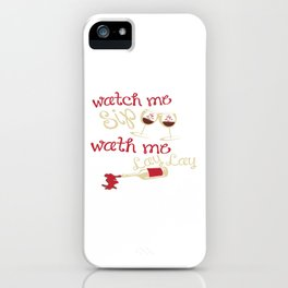 Watch me lay iPhone Case