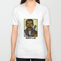 law V-neck T-shirts featuring Murphy's Law by Rat McDirtmouth