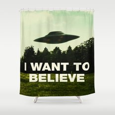 UFO, I Want To Believe Shower Curtain