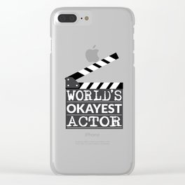 Funny Actor Gift - World's Okayest Actor Clear iPhone Case