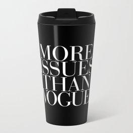 More Issues Than Vogue Travel Mug
