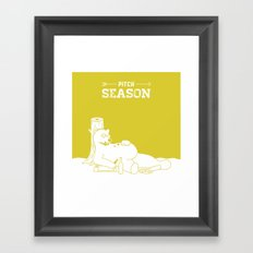 Pitch Season (You look like you've been living in a cave) Framed Art Print