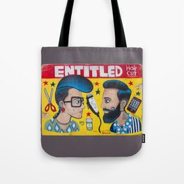 Entitled Haircuts Tote Bag