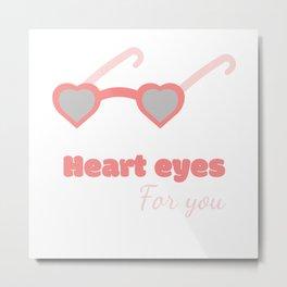 Heart eyes Metal Print