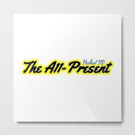 The A11 Present Metal Print