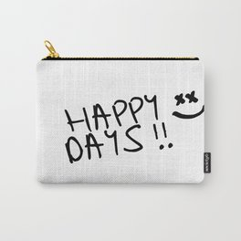 Happy Days !! Carry-All Pouch
