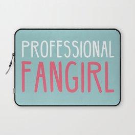 Professional Fangirl  Laptop Sleeve