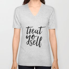 TREAT YO SELF,Inspirational Quote,Quote Prints,Treat Yo Self Sign,Bedroom Decor,Living Room Decor,Ki Unisex V-Neck