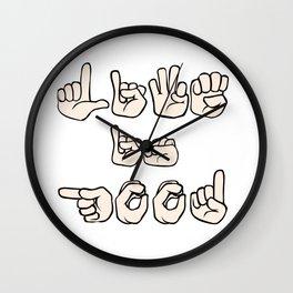Life is Good! Fingerspell Wall Clock