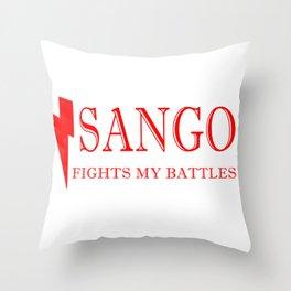 Sango Fights My Battles Throw Pillow