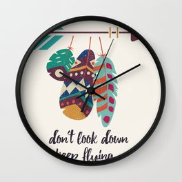 Don't look down, keep flying Wall Clock