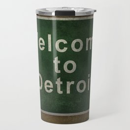 Welcome to Detroit highway road side sign Travel Mug