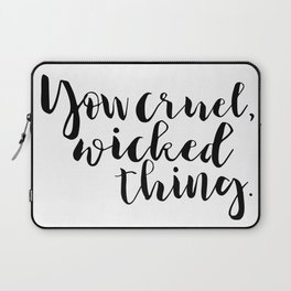 You cruel wicked thing. - Rhysand Laptop Sleeve