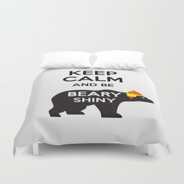 Firefly- Keep calm and be Beary Shiny Duvet Cover