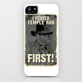 I Played It First :) iPhone Case