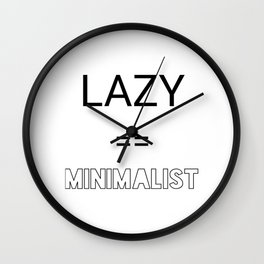 Lazy == Minimalist Wall Clock