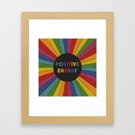 Positive Energy Framed Art Print